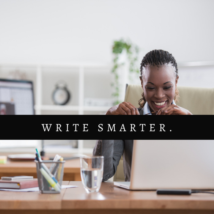 Building Your Confidence as a Writer cover image by Aigner Loren Wilson. A Black person sitting in front of a computer smiling with the words Write Smarter over the image. Learn how to build confidence as a writer. Where to find confidence as a writer. Writers and confidence. Building confidence as a beginning writer.